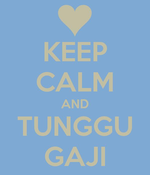 keep-calm-and-tunggu-gaji